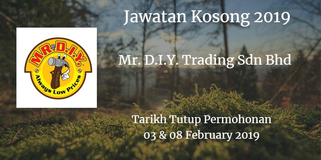 Jawatan Kosong  Mr. D.I.Y. Trading Sdn Bhd 03 & 08 February 2019