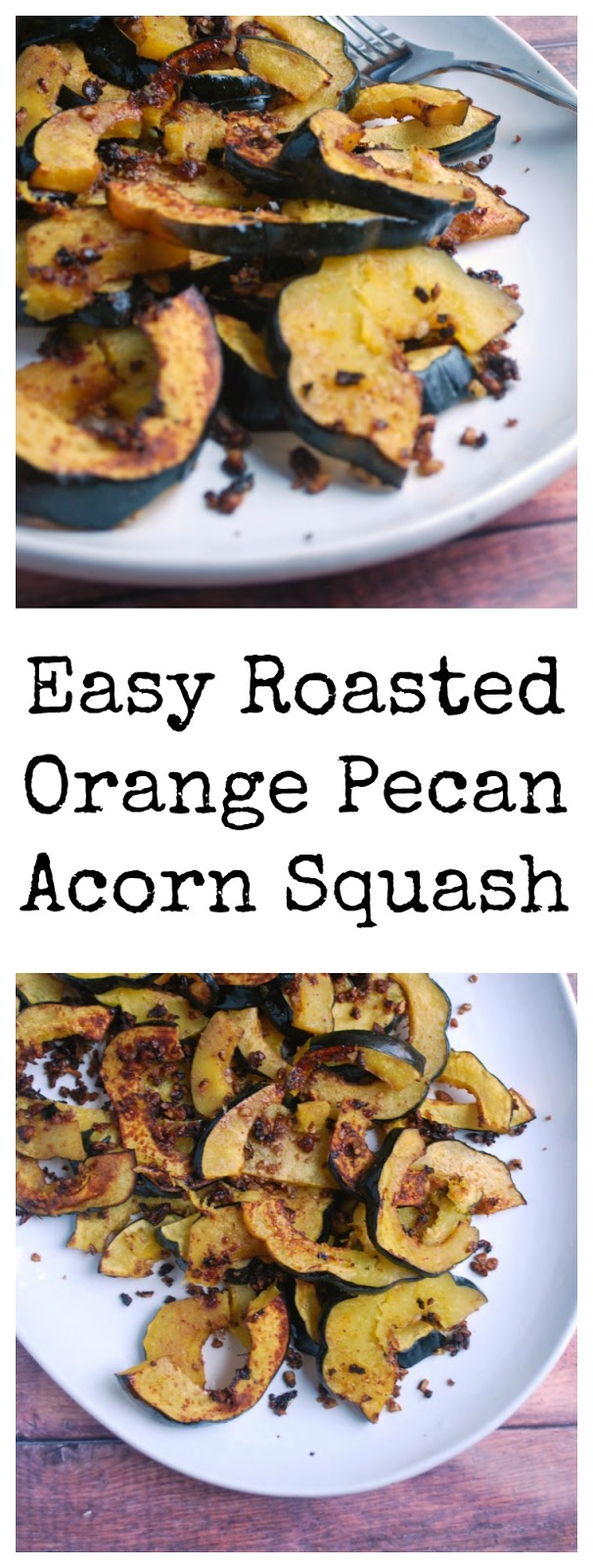 20 minute roasted acorn squash
