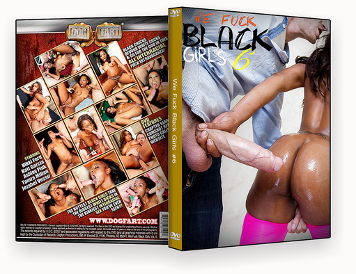 CAPA DVD – We Fuck Black Girls 6 xxx 2018 – ISO