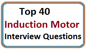 Hiried Induction Motor Interview Questions And Answers