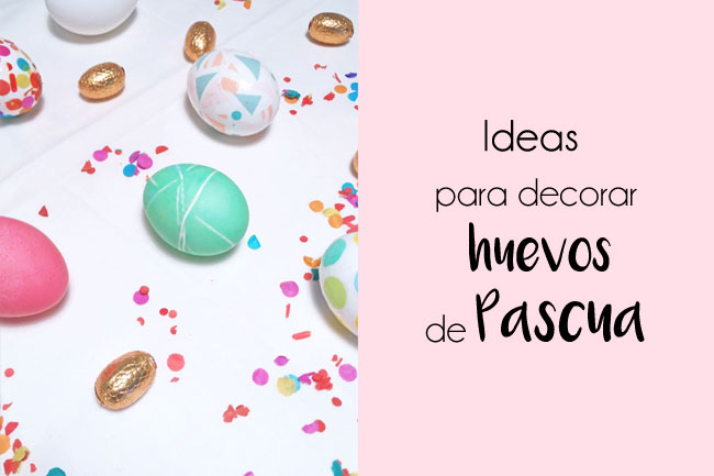 ideas-decorar-huevos-pascua-fdefifi