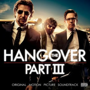 Hangover 3 Lied - Hangover 3 Musik - Hangover 3 Soundtrack - Hangover 3 Filmmusik