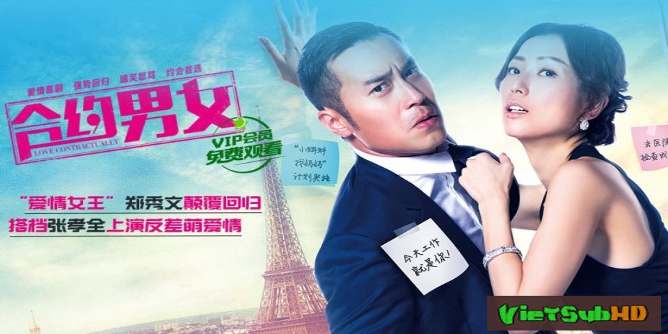 Phim Hợp đồng tình yêu Thuyết minh HD | Love Contractually 2017