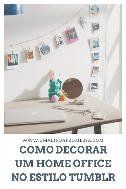 como decorar home office tumblr gastando pouco