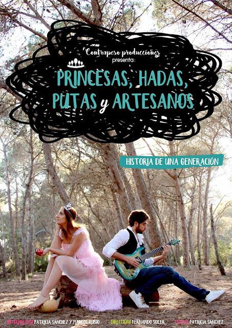 Cartel de Princesas, hadas, putas y artesanos