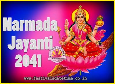 2041 Narmada Jayanti Puja Date & Time, 2041 Narmada Jayanti Calendar