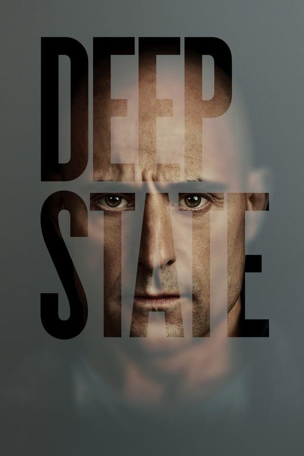 Deep State Temporada 1 HDTV 720p – 480p [English]