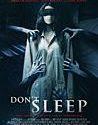 Don`t Sleep (2017)