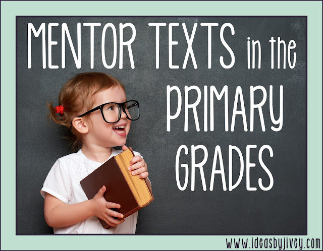 Mentor texts help students learn how to read like writers and write like readers- yes, even in the early years! Ideas By Jivey talks about the importance of mentor texts in kindergarten, first grade, and second grade, and gives some freebies to try!