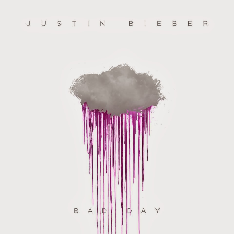 Bad Day by Justin Bieber
