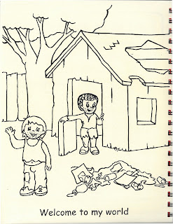 "Coloring book style picture of two children in battered clothes standing by a trash heap. the caption reads ""Welcome to my world"""