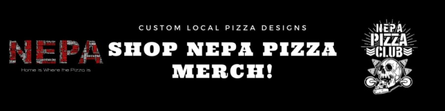 Shop NEPA Pizza Merch