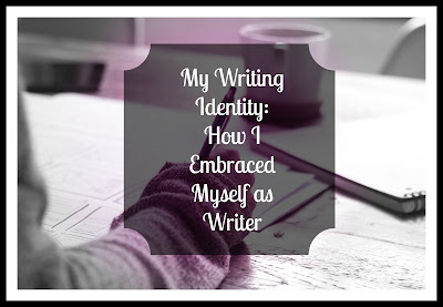 How I Embraced Myself as Writer