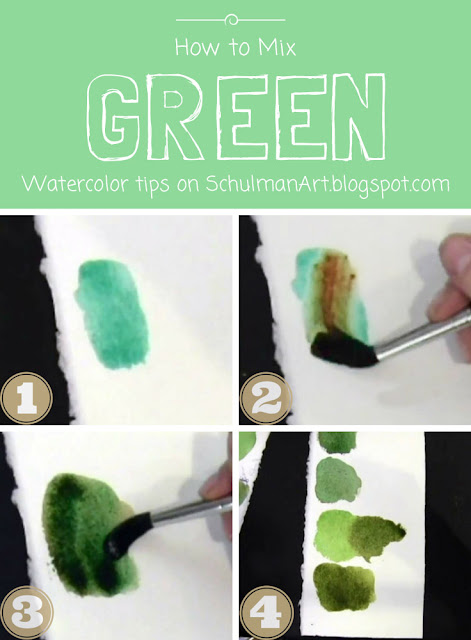 watercolor techniques: how to mix green paint http://schulmanart.blogspot.com/2015/07/watercolor-wednesdays-how-to-mix-green.html