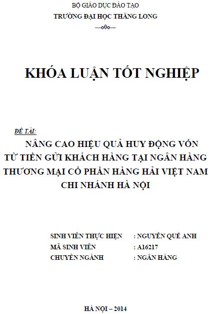 Nâng cao hiệu quả huy động vốn từ tiền gửi khách hàng tại ngân hàng thương mại cổ phần hàng hải Việt Nam Chi nhánh Hà Nội