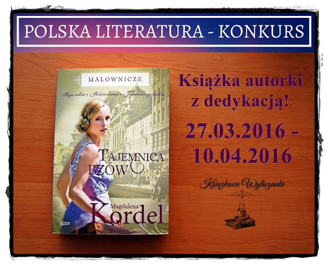 """KONKURS """"Tajemnica bzów"""" Magdalena Kordel, z dedykacją"""