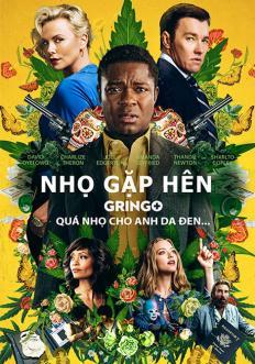 Nhọ Gặp Hên - Gringo (2018)