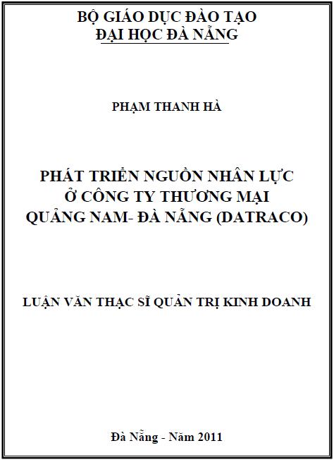 Phát triển nguồn nhân lực ở công ty thương mại Quảng Mại - Đà Nẵng (Datraco)