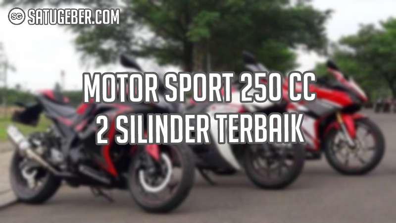 gambar motor 250 cc 2 silinder terbaru