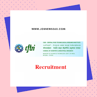 CSIR-CFTRI Walk-IN 2019 for Project Assistant (4 Vacancies)