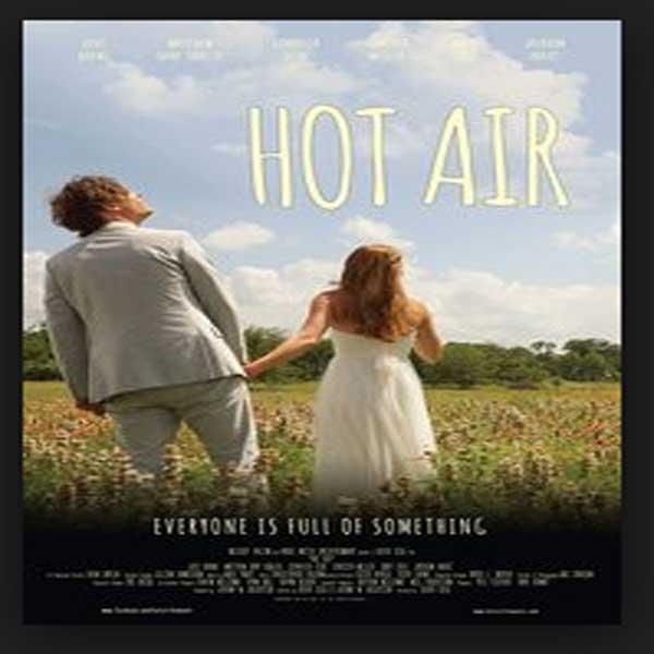 Hot Air, Film Hot Air, Hot Air Synopsis, Hot Air Trailer, Hot Air Review, Download Poster Film Hot Air 2016