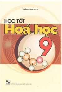 Học Tốt Hóa Học 9 - Thái Huỳnh Nga