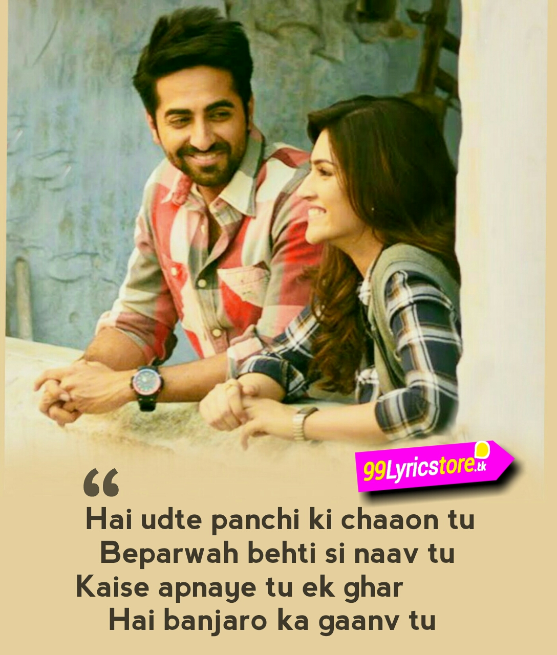Arijit Singh Bairaagi Song Lyrics, Ayushmann Khurana Song Lyrics, Kriti Sanon Song Lyrics, Love Quotes in Hindi, Hindi Song Lyrics