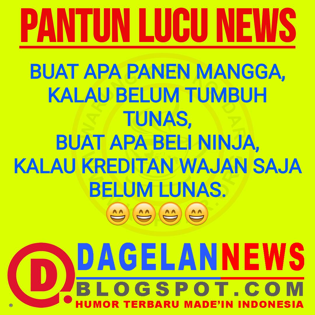 PANTUN  LUCU  PLESETAN KOPLAK DAGELAN NEWS