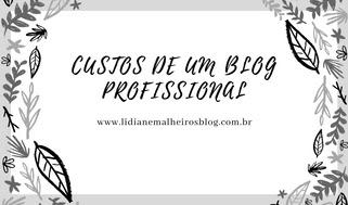 Custos de um Blog Profissional