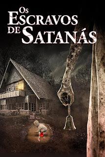 Os Escravos de Satanás - HDRip Dual Áudio