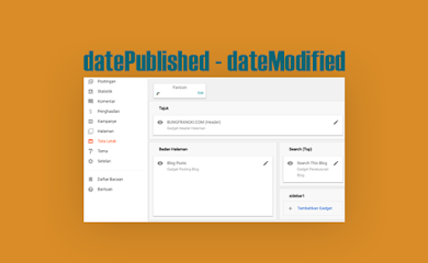 Format Cara Memasang datePublished dan dateModified pada Template Blogger Terbaru (Layout Versi 3)