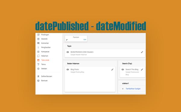 Format Cara Memasang datePublished dan dateModified pada Template Blogger Terbaru (Layout Versi 3)