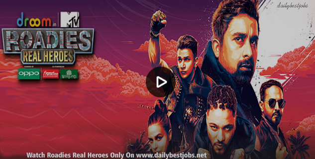 MTV Roadies Real Heroes, Watch MTV Roadies Real Heroes Episodes & Videos On Voot