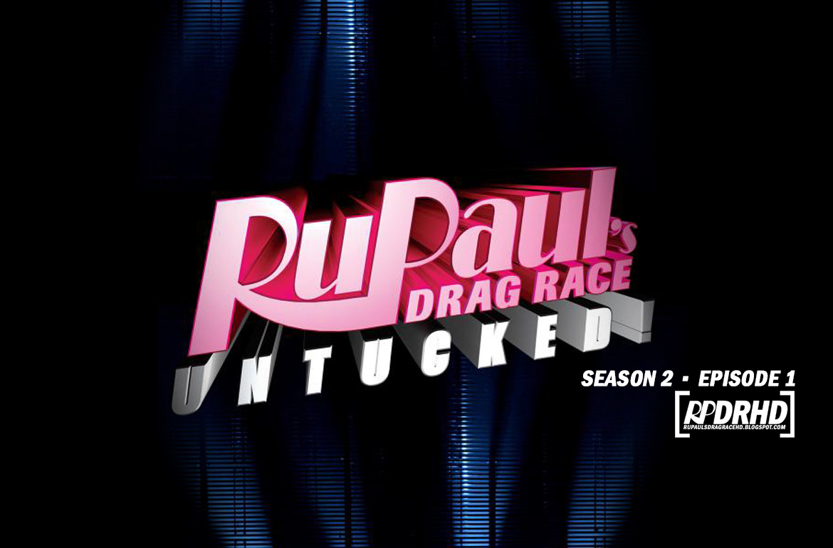 Watch Online, RuPaul's Drag Race, Untucked, Season 2, Episode 1, Gone with the Window (Download HD 1080p)