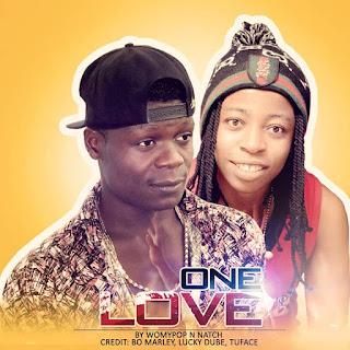Womypop FT. Natchbaby Stargyal  - ONE LOVE