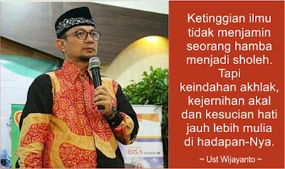 Kata Kata Bijak Ustadz Wijayanto Juproni Quotes