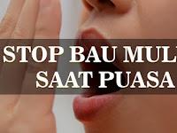 Cara Mengurangi Bau Mulut Saat Puasa