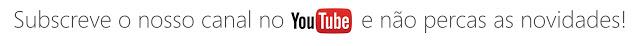Segue-nos no Youtube!
