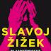 Slavoj Žižek's New Book in German - Islam and Modernity: Some blasphemic reflections