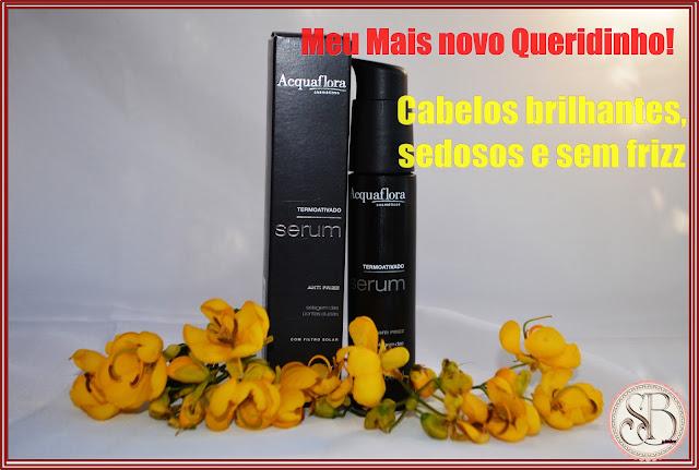 Somando Beleza, Neiva Marins, Serum Termoativado Acquaflora