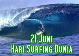 Tanggal 21 Juni Hari Surfing Dunia