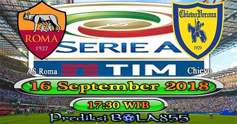 Prediksi Bola855 AS Roma vs Chievo 16 September 2018