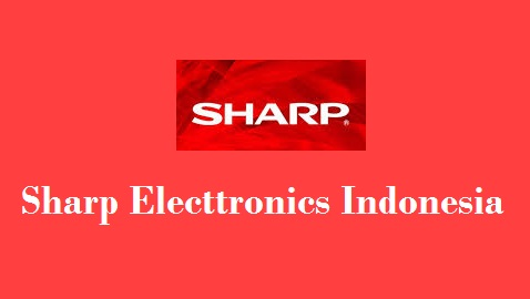 Cari Loker - Lowongan Kerja Terbaru Stock Keeper PT Sharp Electronics Indonesia Karawang