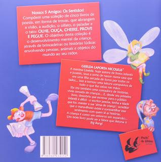 Ouça! Giselda Laporta Nicolelis. Nossos 5 Amigos: Os sentidos! Editora Porto de Ideias. Contracapa de Livro. 2008.