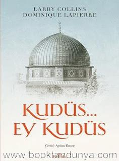 Larry Collins, Dominique Lapierre - Kudüs… Ey Kudüs