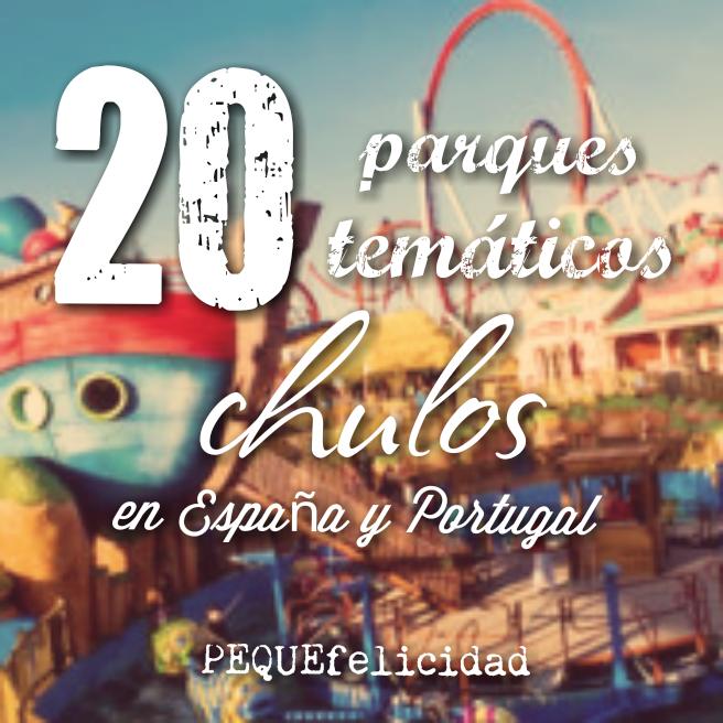 Pequefelicidad 20 Parques Tematicos Chulos Para Niños En España Y Portugal
