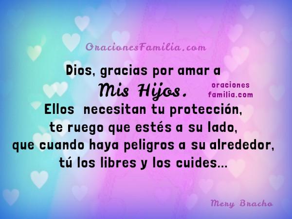 linda oración de protección por mis hijos de peligros del mal
