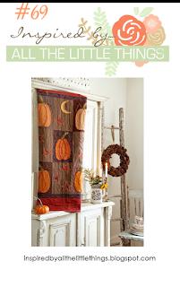 http://inspiredbyallthelittlethings.blogspot.ca/2017/10/inspired-by-all-little-things-69.html