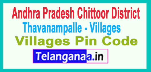 Chittoor District Thavanampalle Mandal and Villages Pin Codes in Andhra Pradesh State