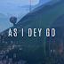 Video | D'banj - As I Dey Go (HD) | Watch/Download